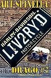 Drago #7: LIV2RYD, Art Spinella, 1500519367