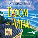 Doom with a View: A Merry Ghost Inn Mystery Audiobook by Kate Kingsbury Narrated by Tavia Gilbert