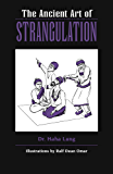 The Ancient Art of Strangulation