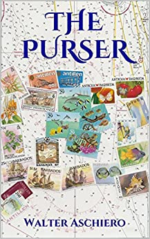 The Purser: A Novel of Life at Sea (English Edition) por [Aschiero, Walter]
