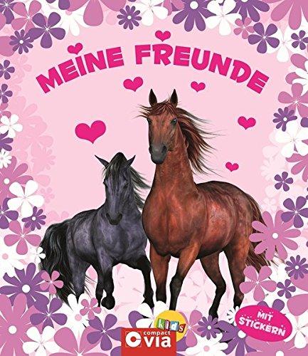 Meine Freunde: Pferde: Mit Stickern