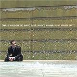 Chris Big Band & The St.John's Choir Walden: Kurt Marti Suite (Audio CD)