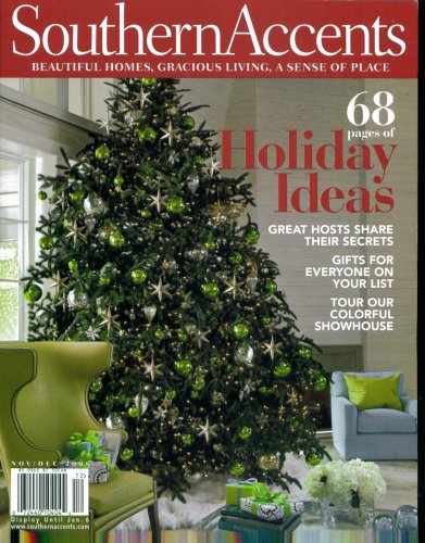 Southern Accents. Single Issue. November December 2008. (68 pages of Holiday Ideas., 31)