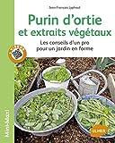 """Afficher """"Purin d'ortie et extraits végétaux"""""""