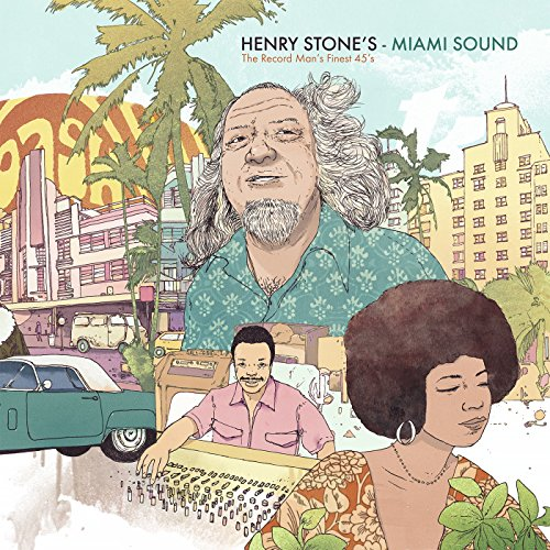 Henry Stone's Miami Sound - The Record Man's Finest 45s ()