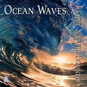 I Love Nature Sounds - Ocean Waves for Sleep and Relaxation