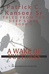 A Wake of Vultures (Tales from the Deep State) Paperback