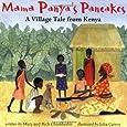 Mama Panya's Pancakes: A Village Tale from Kenya