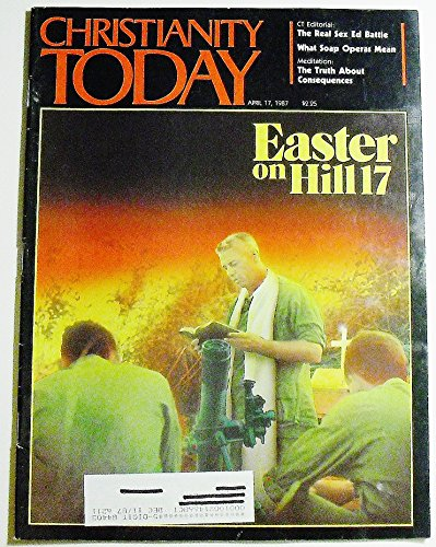 Christianity Today, Volume 31 Number 7, April 17, 1987