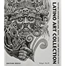 Latino Art Collection: Tattoo-Inspired Chicano, Maya, Aztec & Mexican Styles (French Edition)