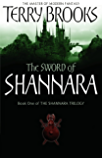 The Sword Of Shannara: The first novel of the original Shannara Trilogy (English Edition)