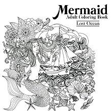 Mermaid Adult Coloring Book: Lost Ocean