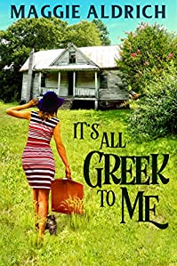 It's All Greek To Me by Maggie Aldrich ebook deal