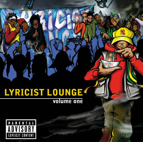 Lyricist Lounge Vol. 1 [Explicit]