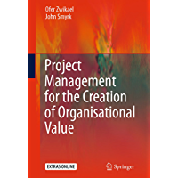 Project Management for the Creation of Organisational Value