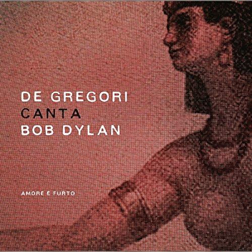 De-Gregori-Canta-Bob-Dylan-Amore-E-Furto-2-LP