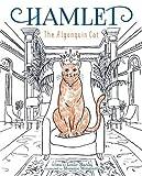 Hamlet: The Algonquin Cat