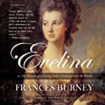 Evelina: Or, the History of a Young Lady's Entrance into the World | Frances Burney