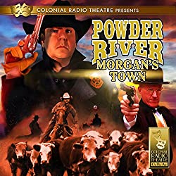 Powder River - Morgan's Town