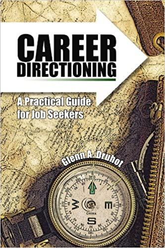 Book Career Directioning: A Practical Guide for Jobseekers by Glenn A. Druhot (2007-08-27)