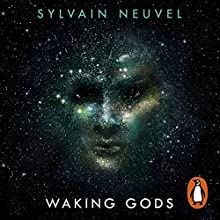 Waking Gods: Themis Files, Book 2 Audiobook by Sylvain Neuvel Narrated by Andy Secombe, Adna Sablyich, Laurel Lefkow, William Hope, Charlie Anson, Christopher Ragland