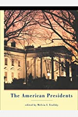 The American Presidents: Critical Essays Kindle Edition