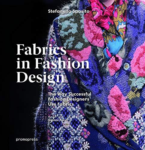 Fabrics in Fashion Design: The Way Successful Fashion Designers Use Fabrics from PROMOPRESS