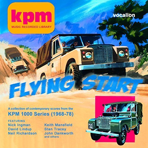 FLYING START - A collection of contemporary scores from the KPM 1000 Series (1968-1978)
