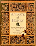 img - for A Taste of Honey: Honey for Health, Beauty and Cookery - Recipes and Traditions by Charlton Jane Newdick Jane (1995-11-30) Hardcover book / textbook / text book