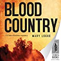 Blood Country: Claire Watkins #1 Audiobook by Mary Logue Narrated by Joyce Bean