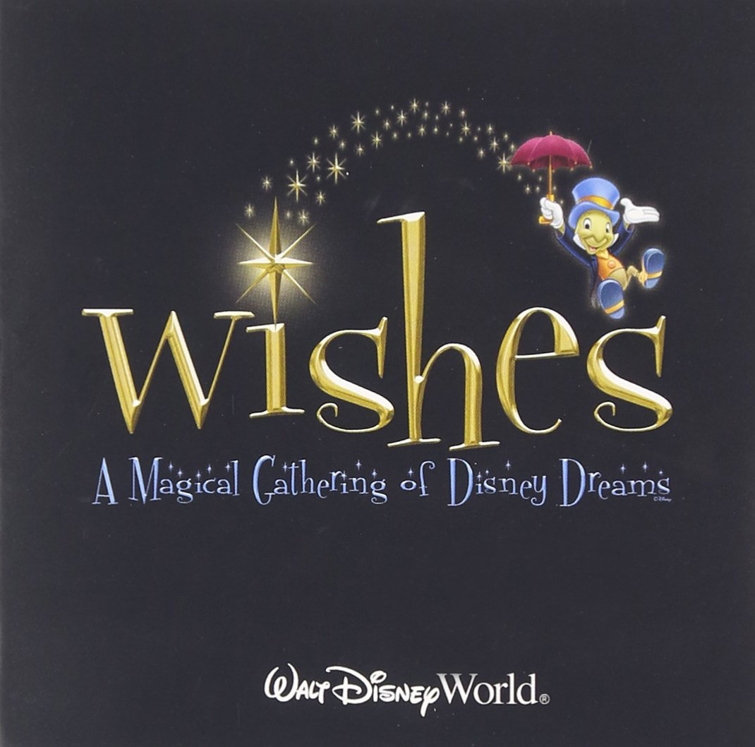 Wishes: A Magical Gathering Of Disney Dreams                                                                                                                                                                                                                                                                                                                                                                                                <span class=