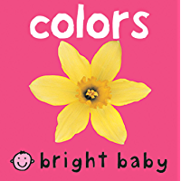 Bright Baby Colors: Touch and Feel