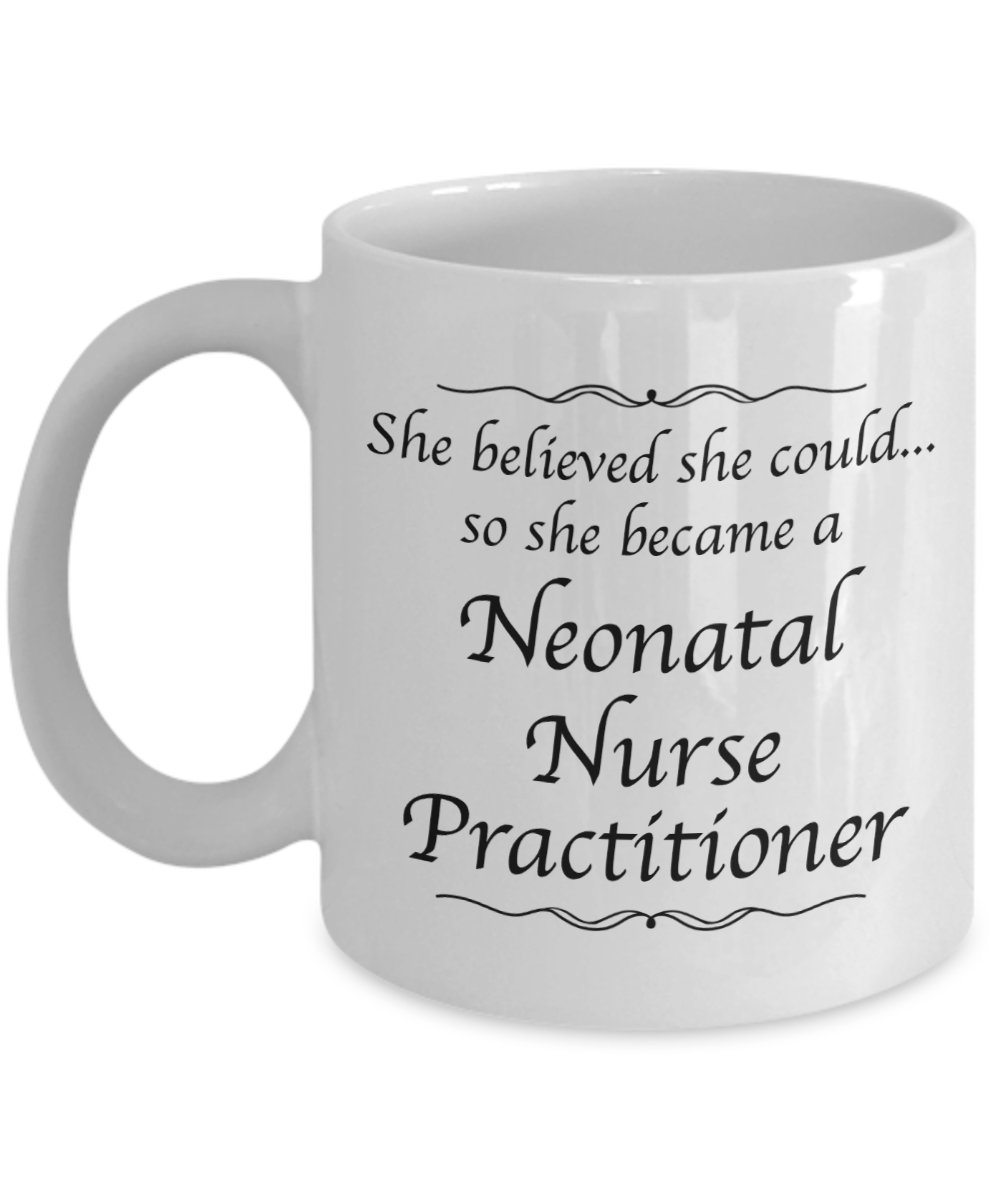 Neonatal Nurse Practitioner Gifts Mug - She Believed She Could Desk Decor Coffee Mug - Nursing Student Graduation Gift For Women Nurses by Love This Mug