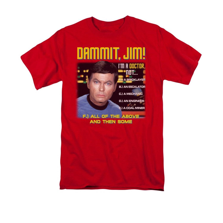 Star Trek Original Series Leonard Bones McCoy Quote Sci Fi TV Show T-Shirt Tee