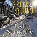 Split Second | Cath Staincliffe
