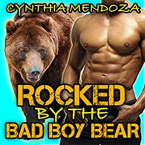Rocked by the Bad Boy Bear Audiobook