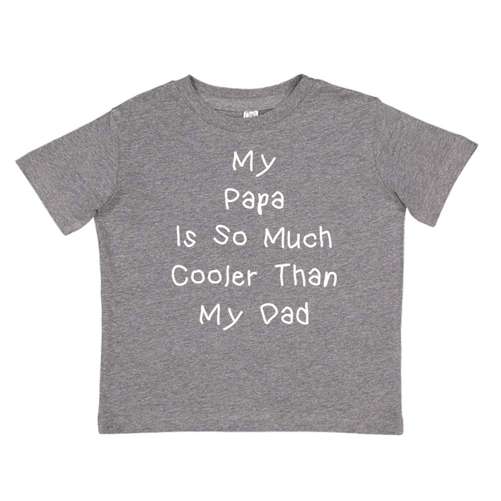 My Papa is So Much Cooler Than My Dad Toddler//Kids Short Sleeve T-Shirt