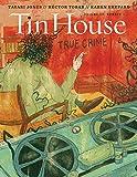 Tin House: True Crime (Tin House Magazine): 19