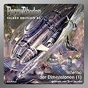 Inferno der Dimensionen - Teil 1 (Perry Rhodan Silber Edition 86) | Kurt Mahr, William Voltz, Harvey Patton