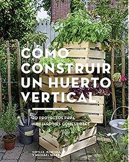 La Guia Definitiva del Jardin Vertical: Amazon.es: Solano, Ignacio ...