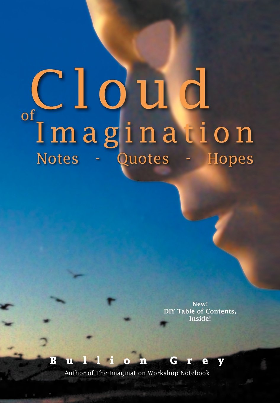 Cloud of Imagination: Notes Quotes and Hopes PDF