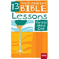 13 Most Important Bible Lessons For Kids