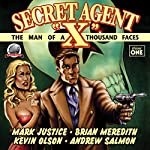 Secret Agent 'X', Volume 1 | Andrew Salmon,Mark Justice,Brian Meredith,Kevin Olson