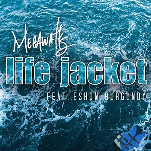 (Life Jacket (feat. Eshon)