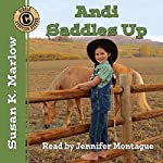 Andi Saddles Up: Circle C Stepping Stones | Susan K. Marlow