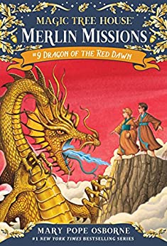 Dragon of the Red Dawn (Magic Tree House (R) Merlin Mission Book 9) by [Osborne, Mary Pope]