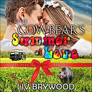 The Cowbear's Summer of Love Audiobook