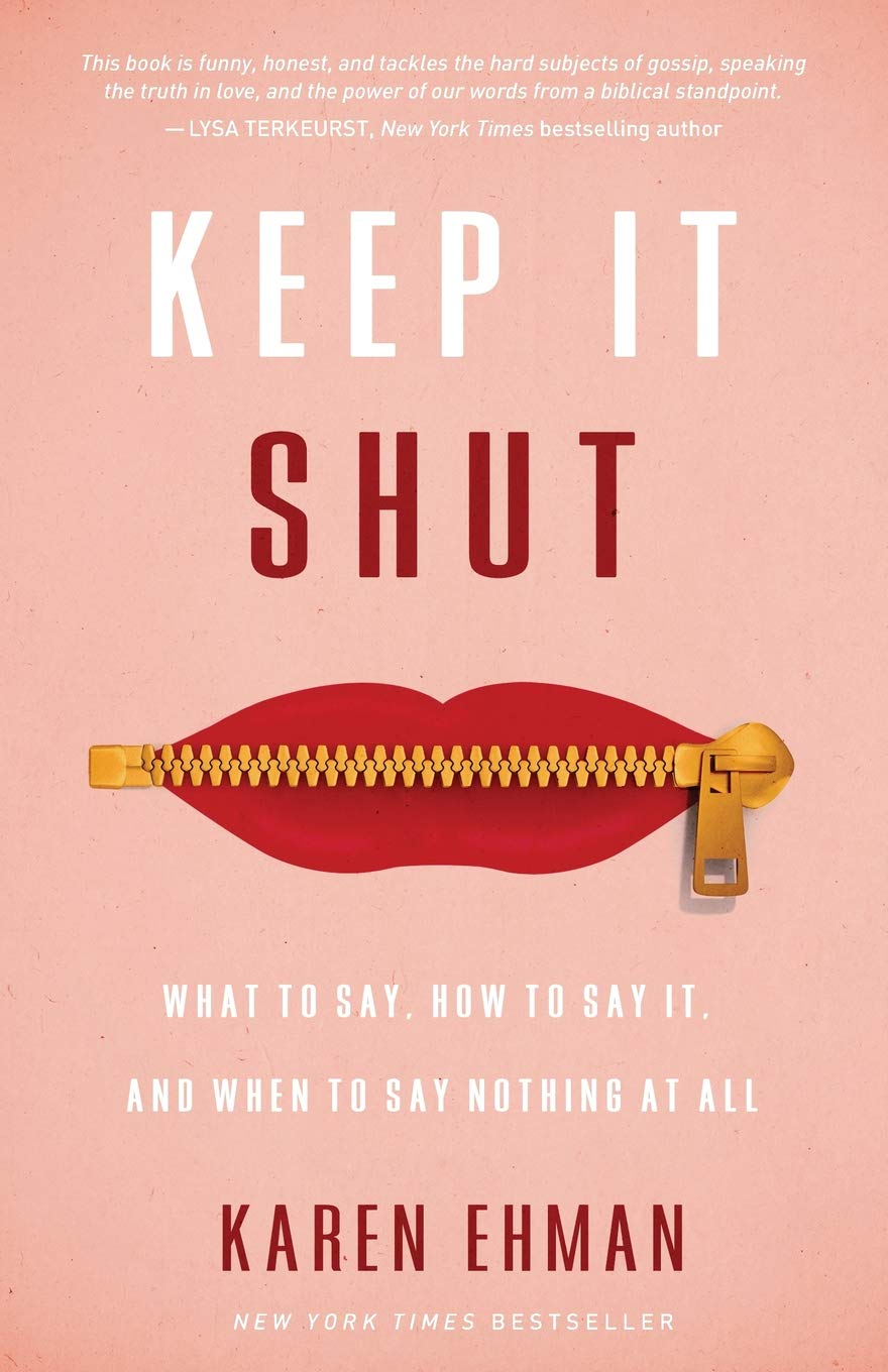 Keep It Shut: What to Say, How to Say It, and When to Say Nothing at All PDF
