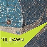 'Til Dawn
