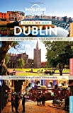Lonely Planet Make My Day Dublin (Travel Guide)